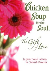 Chicken Soup for the Soul; A Gift Of Love, DVD