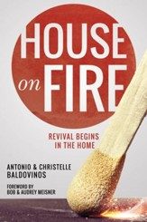 House on Fire: Revival Begins in the House - eBook
