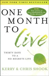 One Month to Live: Thirty Days to a No-Regrets Life  (slightly imperfect)