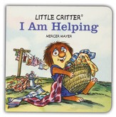 Mercer Mayer's Little Critter: I am Helping