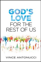 God's Love for the Rest of Us - eBook
