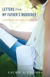 Letters from My Father's Murderer: A Journey of Forgiveness - eBook