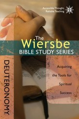 The Wiersbe Bible Study Series: Deuteronomy: Acquiring the Tools for Spiritual Success - eBook