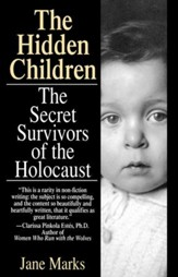 Hidden Children: The Secret Survivors of the Holocaust - eBook