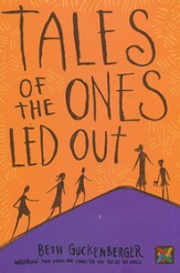 Tales of the Ones Led Out