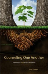 Counseling One Another: A Theology of Interpersonal Discipleship - eBook