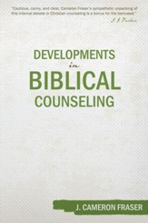 Developments in Biblical Counseling - eBook