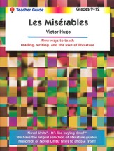 Les Miserables, Novel Units Teacher's Guide, Grades 9-12