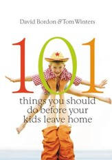 101 Things You Should Do Before Your Kids Leave Home - eBook