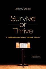 Survive or Thrive: 6 Relationships Every Pastor Needs - eBook