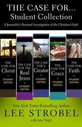 The Case for...Student Collection: A Journalist's Personal Investigation of the Christian Faith - eBook