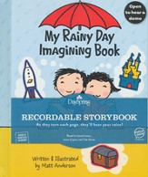 My Rainy Day Imagining Book--Recordable Storybook
