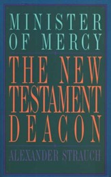 The New Testament Deacon  - Slightly Imperfect
