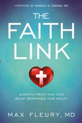 The Faith Link: Scientific Proof That Your Belief Determines Your Health - eBook