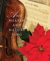 And Heaven and Nature Sing Christmas Music Bulletin 2014, Large (Package of 50)