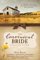 The Convenient Bride Collection: 9 Romances Grow from Marriage Partnerships Formed Out of Necessity - eBook