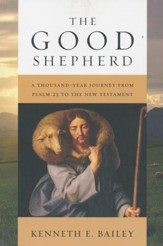 The Good Shepherd: A Thousand-Year Journey from Psalm 23 to the New Testament - eBook