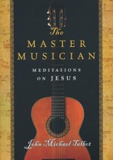 The Master Musician: Meditations on Jesus - eBook