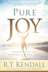 Pure Joy: Receiving God's Gift of Gladness in Every Trial - eBook