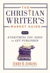 The Christian Writer's Market Guide 2015-2016: Everything You Need to Get Published - eBook