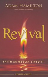Revival Leader Guide: Faith as Wesley Lived It