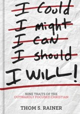 I Will: Nine Traits of the Outwardly Focused Christian - eBook