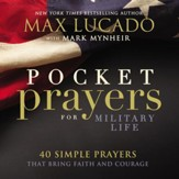 Pocket Prayers for Military Life: 40 Simple Prayers That Bring Faith and Courage - eBook