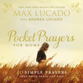 Pocket Prayers for Moms: 40 Simple Prayers That Bring Peace and Rest - eBook