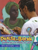 VBS 2014 Praise Break: Celebrating the Works of God! - Arts & Crafts Leader - Slightly Imperfect