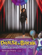 VBS 2014 Praise Break: Celebrating the Works of God! - Heritage/Drama Leader