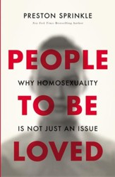 People to Be Loved: Why Homosexuality Is Not Just an Issue - eBook