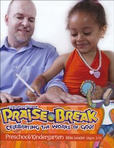 VBS 2014 Praise Break: Celebrating the Works of God! - Preschool/Kindergarten Leader (Ages 3-5)