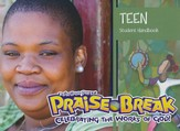 VBS 2014 Praise Break: Celebrating the Works of God! - Teen Student Handbook