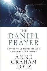 The Daniel Prayer: Prayer That Moves Heaven and Changes Nations - eBook