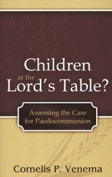 Children at the Lord's Table?