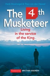 The 4th Musketeer: Living in the Service of the King - eBook