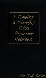 Journible, The 17:18 Series: 1&2 Timothy, Titus, Philemon, Hebrews Journible