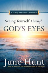 Seeing Yourself Through God's Eyes: A 31-Day Interactive Devotional - eBook