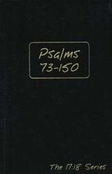 Journible, The 17:18 Series: Psalms 73 - 150