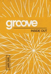Groove Bible Studies: Inside Out Leader Guide - eBook