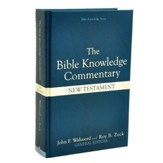 The Bible Knowledge Commentary: New Testament