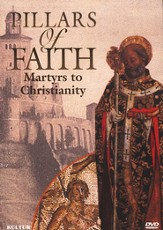 Pillars of Faith: Martyrs to Christianity, DVD