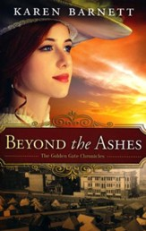 Beyond the Ashes, Golden Gate Chronicles Series #2