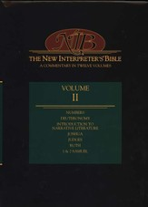 New Interpreter's Bible Volume 2: Numbers - 2 Samuel