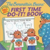 The Berenstain Bears' First Time Do-It! Book