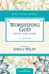 Worshiping God with Our Lives - eBook