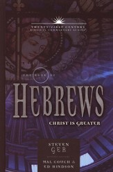 The Book of Hebrews: Twenty-first Century Biblical Century Commentary