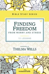 Finding Freedom from Worry and Stress - eBook