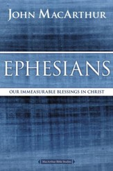 Ephesians: Our Immeasurable Blessings in Christ - eBook