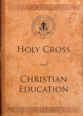 Holy Cross and Christian Education - eBook